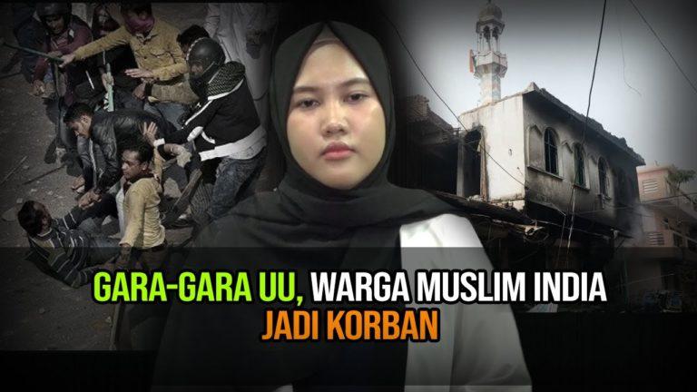 Jangan Tutup Mata dengan Kekerasan dan Penderitaan Muslim India