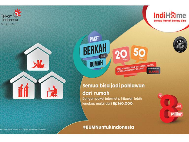 IndiHome Bangkitkan Semangat Ramadan Keluarga Indonesia Melalui Paket Berkah dari Rumah