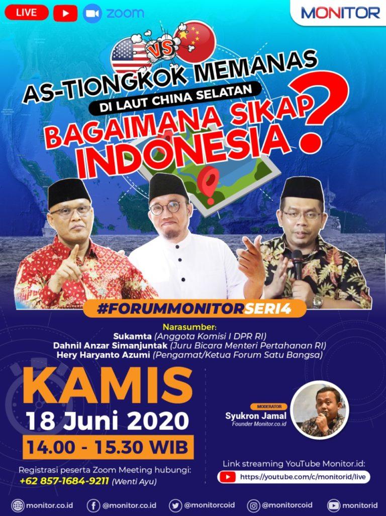 Diskusi Forum Monitor; Laut China Selatan Memanas, Bagaimana Sikap Indonesia?