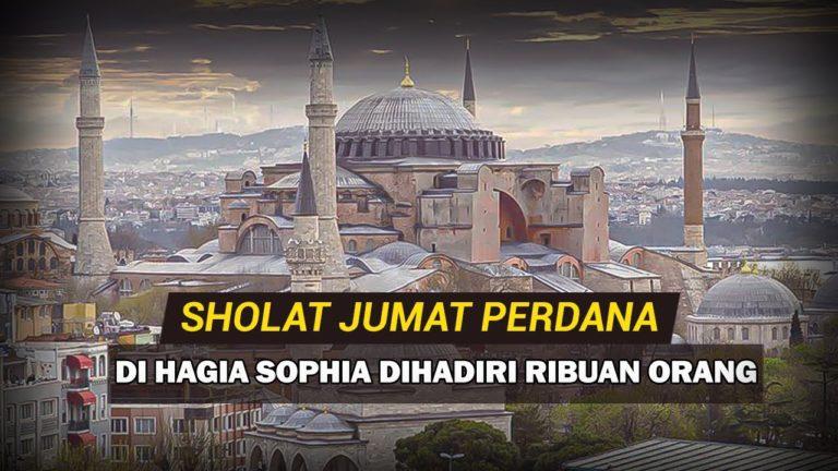 Akhirnya Setelah 86 Tahun, Haghia Sophia Kembali Resmi Menjadi Masjid
