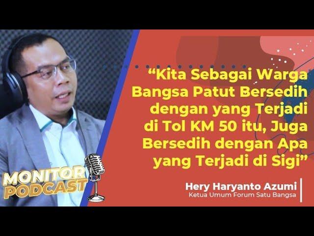 Hery Azumi: Kita Harus Memberi Rasa Adil yang Sama kepada Setiap Kelompok di Negeri Ini