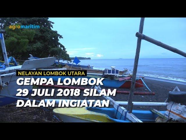 Cerita Nelayan Lombok Utara Berjuang Melawan Trauma Gempa