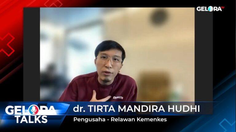 Soal Penanganan Covid, dr. Tirta: Pemerintah Sekarang Juga dalam Kondisi Bingung